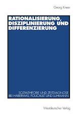 Rationalisierung, Disziplinierung Und Differenzierung af Georg Kneer