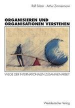 Organisieren und Organisationen Verstehen af Rolf Sulzer