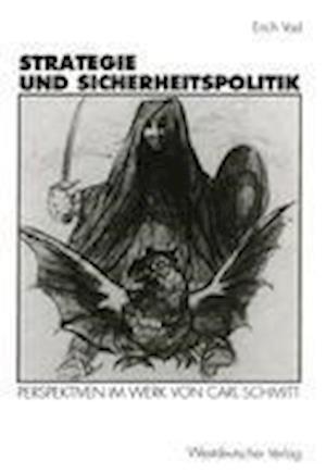 Bog, paperback Strategie und Sicherheitspolitik af Erich Vad