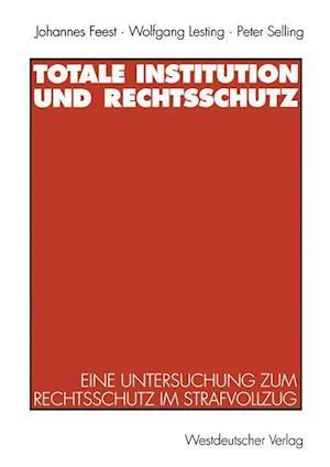 Totale Institution Und Rechtsschutz
