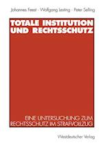 Totale Institution Und Rechtsschutz af Johannes Feest, Peter Selling, Wolfgang Lesting