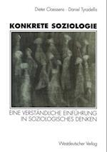 Konkrete Soziologie af Daniel Tyradellis, Karin Claessens
