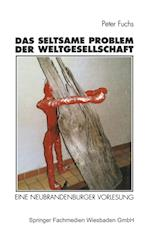 Das Seltsame Problem Der Weltgesellschaft af Peter Fuchs