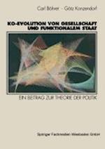 Ko-Evolution Von Gesellschaft Und Funktionalem Staat
