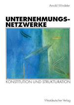 Unternehmungsnetzwerke af Arnold Windeler