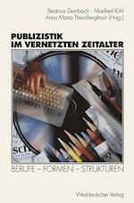 Publizistik im Vernetzten Zeitalter af Beatrice Dernbach