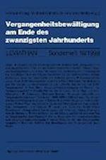 Vergangenheitsbewaltigung Am Ende Des Zwanzigsten Jahrhunderts af Helmut Konig, Michael Kohlstruck, Michael Kohlstruck