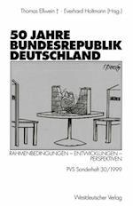 50 Jahre Bundesrepublik Deutschland af Ingrid Ellwein