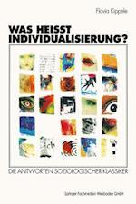 Was Heisst Individualisierung? af Flavia Kippele