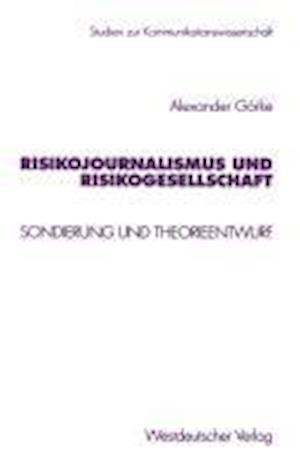 Risikojournalismus Und Risikogesellschaft