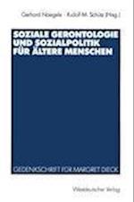 Soziale Gerontologie und Sozialpolitik fur Altere Menschen af Gerhard Naegele