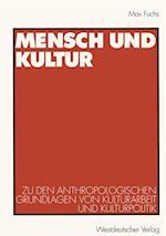 Mensch und Kultur af Max Fuchs