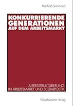 Konkurrierende Generationen auf dem Arbeitsmarkt af Reinhold Sackmann