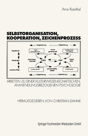 Selbstorganisation, Kooperation, Zeichenprozeß