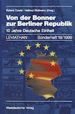 Von Der Bonner Zur Berliner Republik af Roland Czada