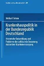 Krankenhauspolitik in Der Bundesrepublik Deutschland af Michael Simon, Michael Simon