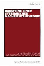 Bausteine Einer Systemischen Nachrichtentheorie af Stefan Frerichs, Stefan Frerichs