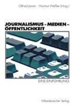Journalismus - Medien - Offentlichkeit af Otfried Jarren