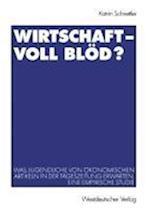 Wirtschaft -- Voll Blod? af Katrin Schnettler