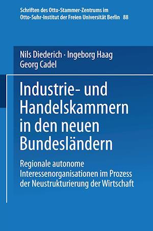 Bog, paperback Industrie- Und Handelskammern in Den Neuen Bundeslandern af Georg Cadel, Nils Diederich, Ingeborg Haag