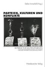 Parteien, Kulturen und Konflikte af Stefan Immerfall