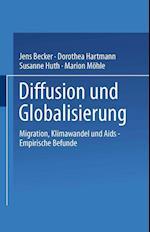 Diffusion Und Globalisierung af Dorothea Hartmann, Jens Becker, Susanne Huth