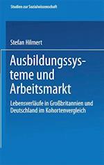 Ausbildungssysteme Und Arbeitsmarkt af Steffen Hillmert, Stefan Hilmert