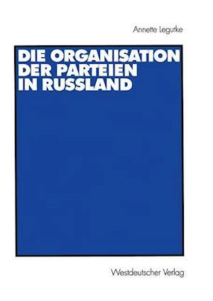 Die Organisation der Parteien in Russland
