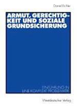 Armut, Gerechtigkeit Und Soziale Grundsicherung af Daniel Eichler