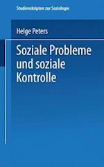 Soziale Probleme Und Soziale Kontrolle af Helge Peters, Helge Peters