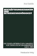 Beschaftigungschancen und Betriebszugehorigkeit af Anne Goedicke