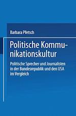 Politische Kommunikationskultur af Barbara Pfetsch