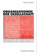 Organisationen Der Gesellschaft af Thomas Drepper