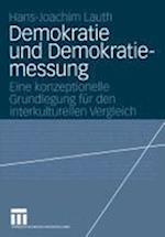 Demokratie Und Demokratiemessung af Hans-Joachim Lauth
