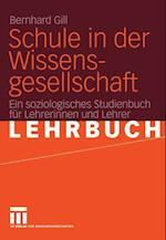 Schule in der Wissensgesellschaft af Bernhard Gill