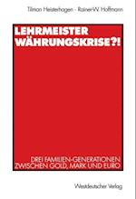 Lehrmeister Wahrungskrise?! af Tilman Heisterhagen