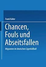 Chancen, Fouls Und Abseitsfallen af Frank Kalter, Frank Kalter
