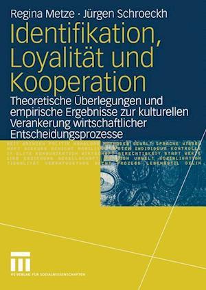 Identifikation, Loyalitat und Kooperation