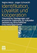 Identifikation, Loyalitat und Kooperation af Regina Metze