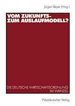 Vom Zukunfts- zum Auslaufmodell? af Jurgen Beyer