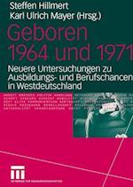 Geboren 1964 und 1971 af Karl Ulrich Mayer