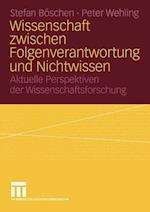 Wissenschaft Zwischen Folgenverantwortung Und Nichtwissen af Peter Wehling, Stefan Boschen