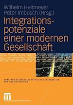 Integrationspotenziale Einer Modernen Gesellschaft af Wilhelm Heitmeyer