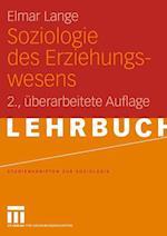 Soziologie des Erziehungswesens af Elmar Lange