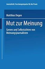 Mut Zur Meinung af Matthias Degen, Matthias Degen