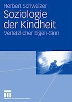 Soziologie Der Kindheit af Herbert Schweizer