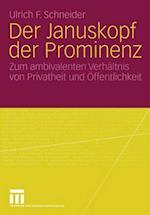 Der Januskopf der Prominenz af Ulrich F. Schneider