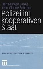 Polizei Im Kooperativen Staat af Jean-Claude Schenck