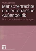 Menschenrechte Und Europaische Aussenpolitik af Marika Lerch