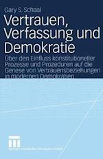 Vertrauen, Verfassung Und Demokratie af Gary S. Schaal, Gary S. Schaal